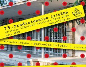 Virtuelno otvaranje Tradicionalne izložbe ULUCG